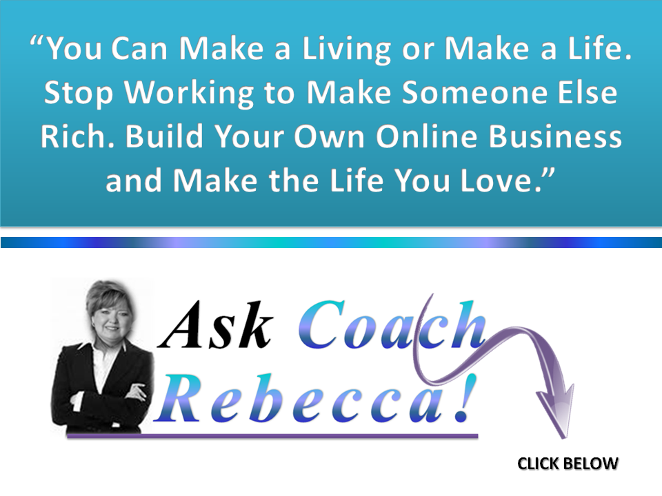 Ask Coach Rebecca-Make a Life Quote
